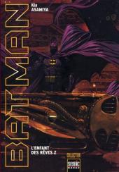 Batman : L'Enfant des rêves -2- L'Enfant des rêves 2