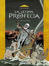 La Última Profecía -1- Viaje a los Infiernos