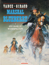 Blueberry (Marshal) -1- Sur ordre de Washington