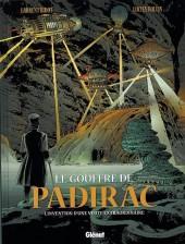 Le gouffre de Padirac -2- L'invention d'une visite extraordinaire