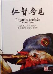 Regards croisés (Collectif chez Mosquito) - La Chine et la France vues par...
