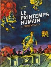 Le printemps humain -1- Combattants