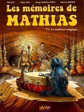 Les mémoires de Mathias -1a- Le tambour magique