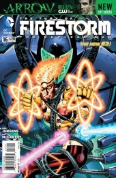 Fury of Firestorm (The): The Nuclear Men (2011) -16- Takeover, Part Four