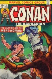 Conan the Barbarian Vol 1 (Marvel - 1970) -38- The warrior and the were-woman!