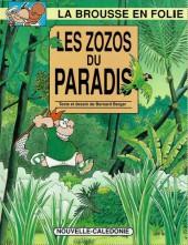 La brousse en folie -9- Les zozos du paradis