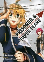 Prisoner & paper plane -1- Volume 1