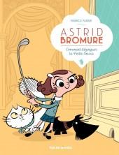 Astrid Bromure -1- Comment dézinguer la petite souris