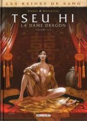 Les reines de sang - Tseu Hi, la Dame Dragon -1- La Dame Dragon - Volume 1/2