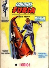 Coronel Furia -4- La palabra adecuada es... ¡Odio!