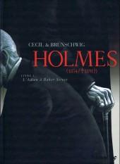 Holmes (1854/†1891?) -148hBD- Livre I : L'Adieu à Baker Street