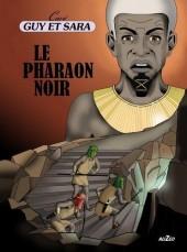 Guy et Sara -5- Le Pharaon Noir