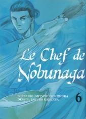 Le chef de Nobunaga -6- Tome 6