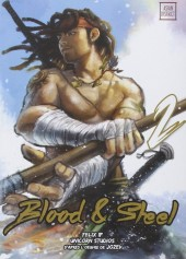 Blood & Steel -2- Tome 2