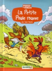 La petite poule rousse - La Petite Poule rousse