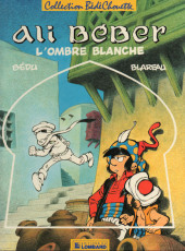 Ali Béber -3- L'ombre blanche