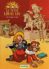 Le petit Louis XIV -1- Tome 1