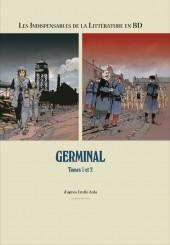 Les indispensables de la Littérature en BD -FL09- Germinal - Tomes 1 et 2