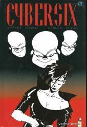Cybersix -10- Tome 10
