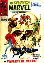 Héroes Marvel (Vol.1) -6- Vísperas de muerte