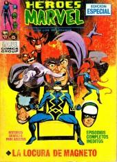 Héroes Marvel (Vol.1) -7- La locura de Magneto