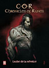 C.O.R. Chronicles of Runes -1- L'aube de la révolte