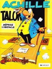 Achille Talon -8c84- Achille Talon méprise l'obstacle