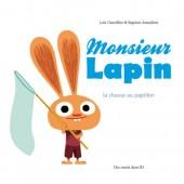 Monsieur Lapin -2- La chasse au papillon