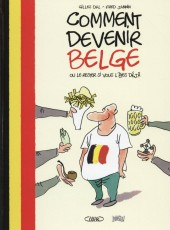 Comment devenir Belge - Comment devenir Belge ou le rester si vous l'êtes déjà