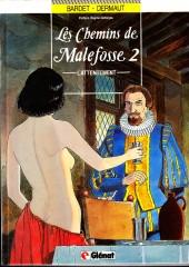 Les chemins de Malefosse -2b93- L'Attentement