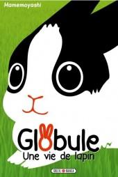 Globule -1- Une vie de lapin