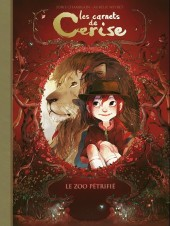 Les carnets de Cerise -1FL- Le Zoo pétrifié