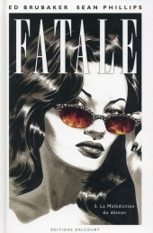 Fatale (Brubaker/Phillips) -5- La malédiction du démon