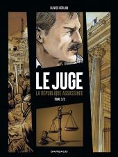 Juge, la République assassinée (Le)