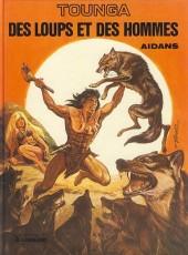 Tounga (Cartonné) -3a82- Des loups et des hommes