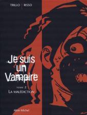 Je suis un Vampire -2- La Malédiction