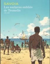 Les esclaves oubliés de Tromelin - Tome TT2015