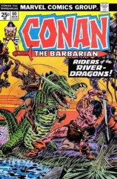 Conan the Barbarian (1970) -60- Riders of the River-dragons!
