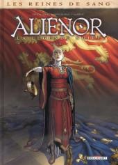 Les reines de sang - Aliénor, la Légende noire -4- Volume 4