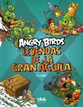 Angry Birds - El cómic -1- Leyendas de la Gran Águila