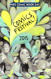 Free Comic Book Day 2015 - Comics Festival ! 2015