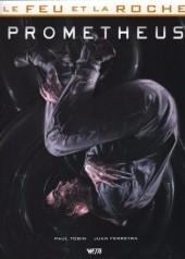 Le feu et la roche -1- Prometheus