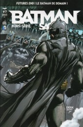 Batman Saga -HS07- Futures End : Le Batman de demain !