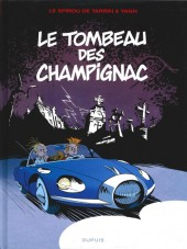 Spirou et Fantasio (Une aventure de.../Le Spirou de...) -3c2014- Le tombeau des Champignac