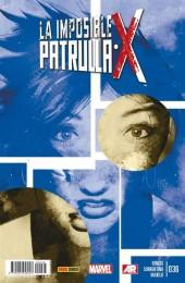 La imposible Patrulla-X -36- La vida secreta de Eva Bell. Partes 1 y 2.