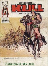 Super Heroes presenta (Vol. 1) -3- Cabalga el Rey Kull