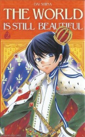 World Is Still Beautiful (The) -2- Tome 2