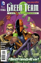 Green Team: Teen Trillionaires (The) (2013) -3- For the Right Price
