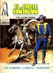 Jinete Fantasma, the Ghost Rider (El) -4- Un hombre llamado