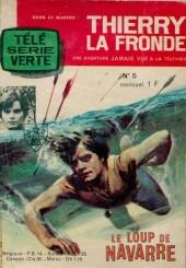 Thierry la Fronde (Télé Série Verte) -5- Le loup de Navarre